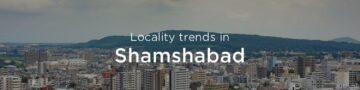 Shamshabad property market: An overview