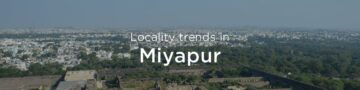 Miyapur property market: An overview