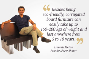 Corrugated board furniture is sturdy, stylish and eco-friendly: Haresh Mehta of Paper Shaper