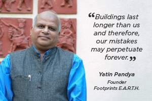 Sustainability is as much about traditions, as about the environment: Yatin Pandya of Footprints E.A.R.T.H.
